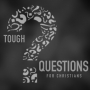 Artwork for Tough Questions - Doesn't science disprove God?