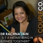 """Artwork for """"Is it a mistake being in business with your spouse?"""" feat. Dr. Rachna Jain"""