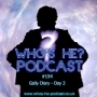 Artwork for Who's He? Podcast #194 Gally Diary - Day 3
