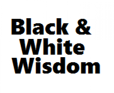 Black and White Wisdom  show image