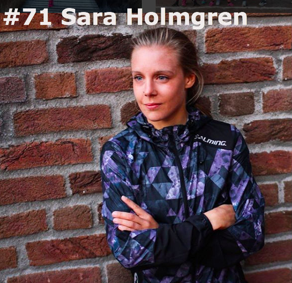 #71 Sara Holmgren