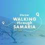 Artwork for Walking Through Samaria Episode 9: Healing Hurt