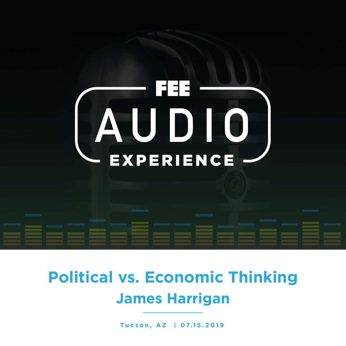 University of Arizona 2019 | Political vs. Economic Thinking