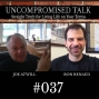 Artwork for Uncompromised Talk with Joe Atwill and Ron Renaud