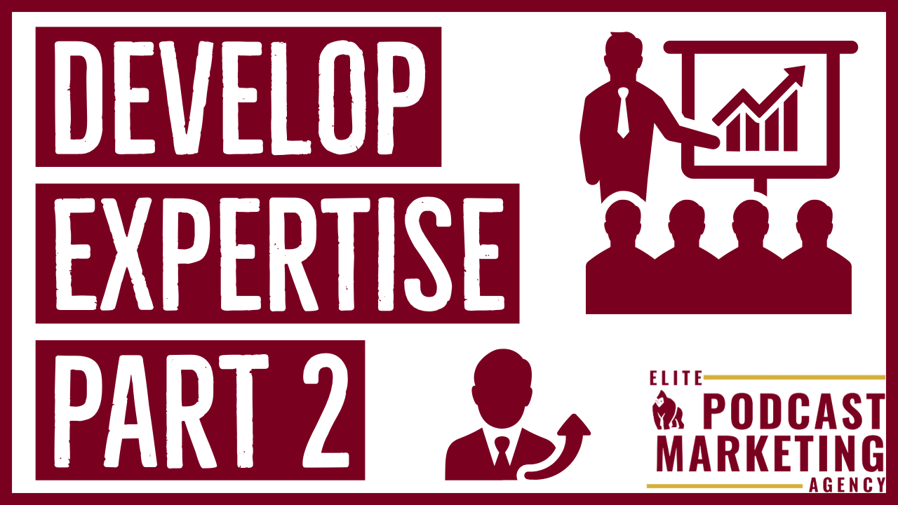 Develop Your Expertise