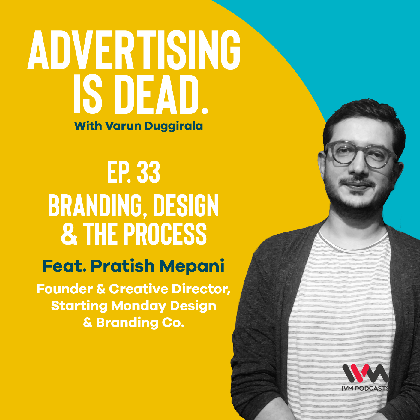 Ep. 33: Branding, Design & the Process