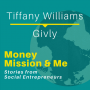 Artwork for MMM005: Tiffany Williams with The Givly App | Stories from Social Entrepreneurs