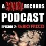 Artwork for The Cadabra Records Podcast - Episode 2