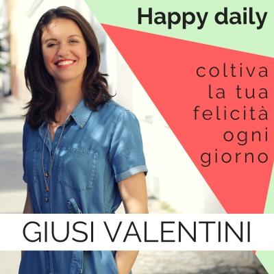 Happy Daily di Giusi Valentini show image