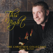 """This Night,"" Christmas Music from Wayne Burton"