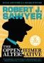 Artwork for Robert J Sawyer: The Oppenheimer Alternative