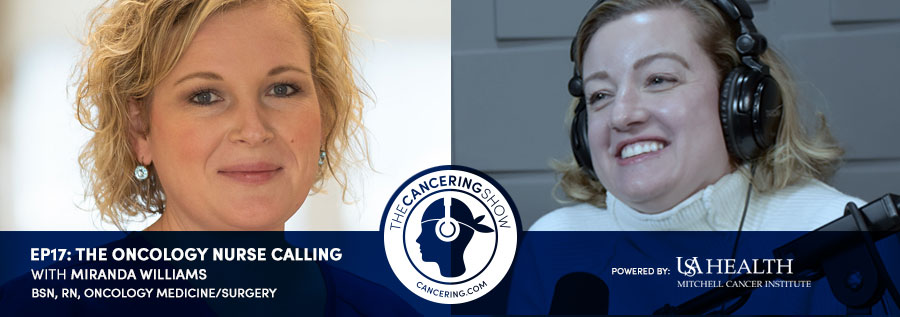 The Oncology Nurse Calling with Miranda Williams