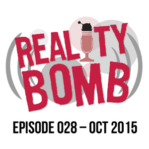 Reality Bomb Episode 028