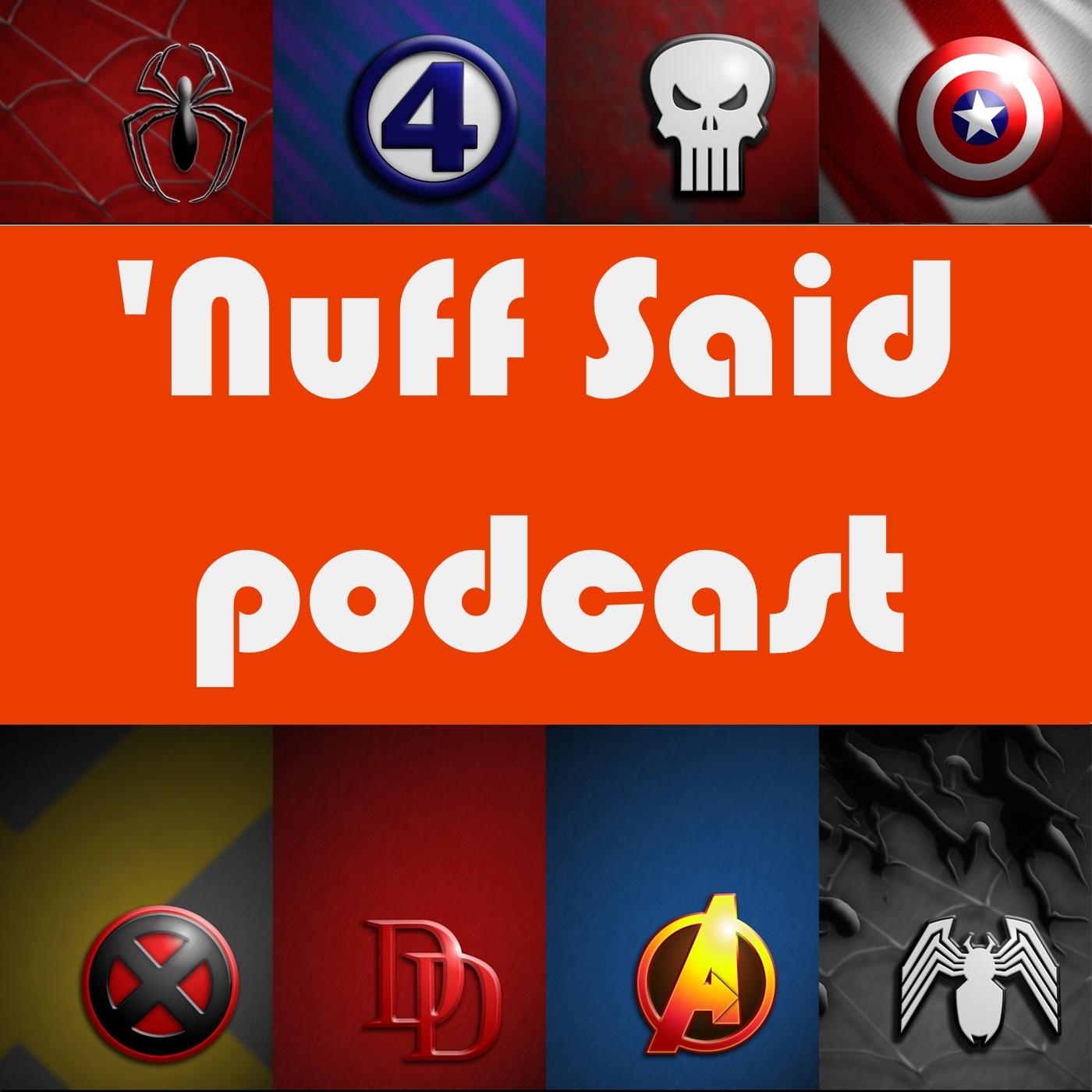 Nuff Said: The MCU and Marvel Comics Fan Podcast show art