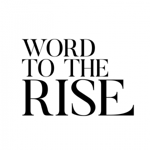 Word to the Rise | A Career Advice Podcast