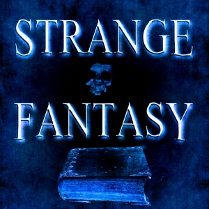 Strange Fantasy Show