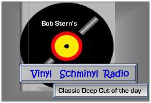 Vinyl Schminyl Radio Classic Deep Cut  5-25-10