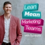 Artwork for 03. Unlock team performance through Agile Marketing with author Jim Ewel