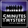 Artwork for 5 Minutes of Mystery: Minutes 85-90