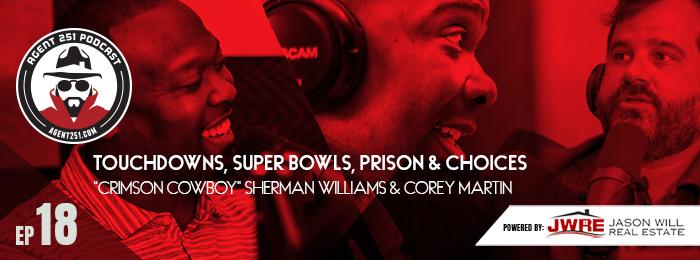 Agent 251 Podcast | Sherman Williams | Crimson Cowboy | Alabama Crimson Tide