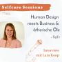 Artwork for Selfcare Session: Human Design meets Business & ätherische Öle (Teil 1)