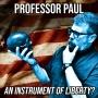 Artwork for SOTG 857 - Professor Paul: An Instrument of Liberty?