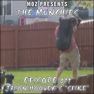MOZ Presents: The Munchies 011 - Jason Hoover's short movie 'Spike'