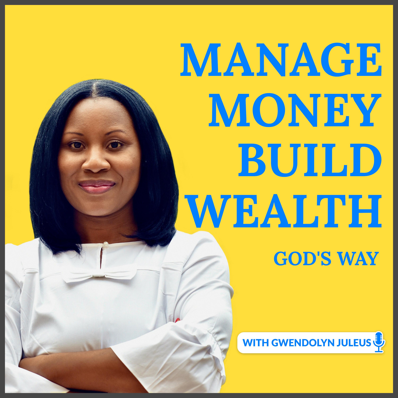 Manage Money Build Wealth Podcast show art
