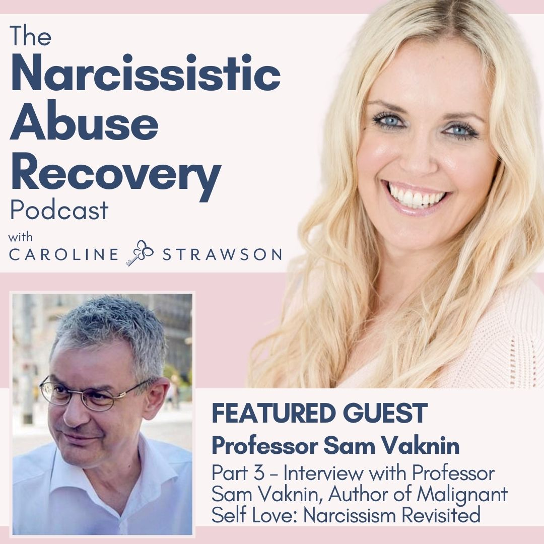 039 Part 3 of the Interview With Professor Sam Vaknin - Author of Malignant Self Love: Narcissism Revisited