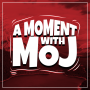 Artwork for A Moment with Moj 98