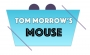 Artwork for Premier episode of Tom Morrow's Mouse Podcast ~ Episode #1
