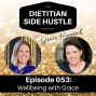 Artwork for DSH 053: Wellbeing with Grace