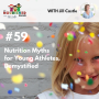 Artwork for TNC 059: 5 Nutrition Myths for Young Athletes, Demystified
