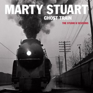 FTB #84 with MARTY STUART's Ghost Train (The Studio B Sessions)