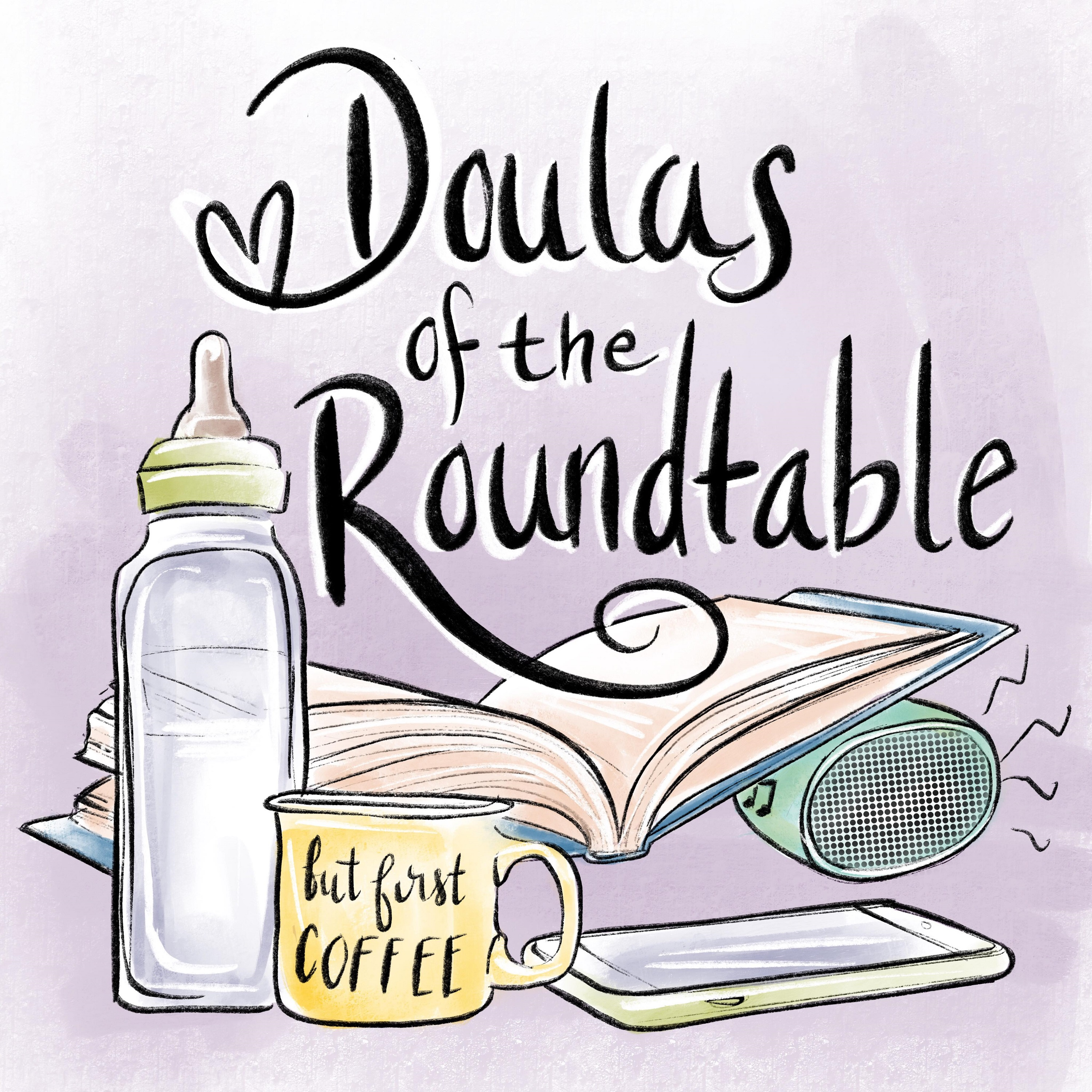 Doulas of the Roundtable show image