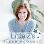 Artwork for 52: The Toddler Sleep Regression (And The Fix!)
