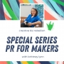 Artwork for Episode 130: PR For Makers: Defining Your PR Goals & Your Why with Brittney Lynn