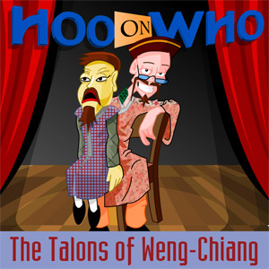 Episode 53 - The Talons of Weng Chiang