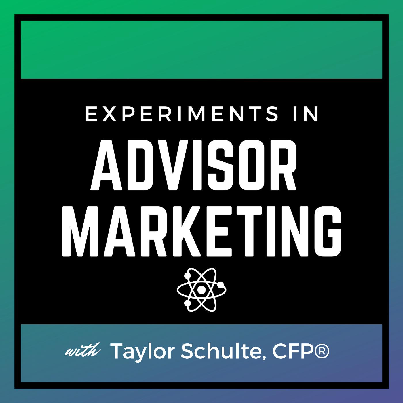 Experiments in Advisor Marketing show art