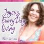 Artwork for Podcast Episode 1: Living a Joyous Life