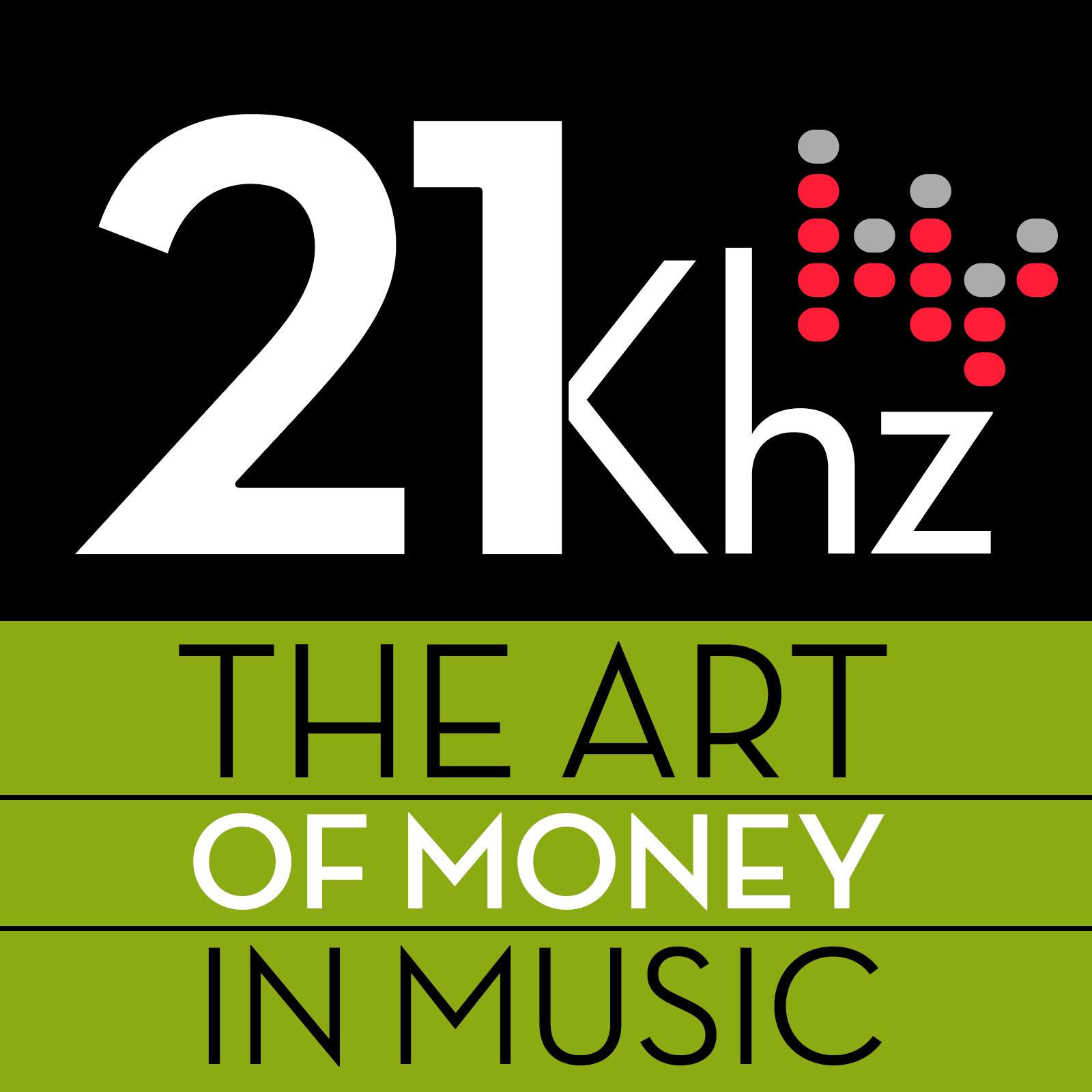 21khz: The Art of Money In Music show art