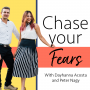 Artwork for Ep.16: The Amazing Reason Why We Stopped Podcasting  + What's Next for Chase Your Fears™