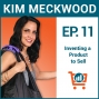 Artwork for A Look Inside the Product Development Process w/ Inventor & 5-Minute Pitch Winner, Kimberly Meckwood Ep # 11