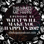Artwork for 43 What WIll Make You Happy in 2017?