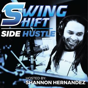 Swing Shift Side Hustle