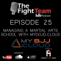 Artwork for Ep 25 - Managing BJJ and Martial Arts Schools with MyDojo.Cloud