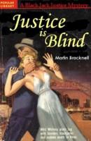 Black Jack Justice (03) - Justice Is Blind