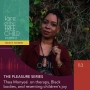Artwork for EP 113: The Pleasure Series with Thea Monyeé