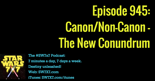 945: The New Canon/Non-Canon Conundrum