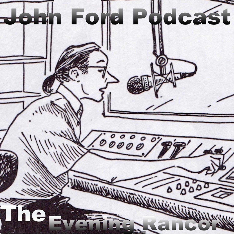 John Ford Podcast Overnight Underground News Blip 37